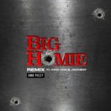 Big Homie (Remix) [feat. King Von & Jackboy]