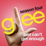 Just Can't Get Enough (Glee Cast Version)