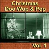 Christmas Doo Wop & Pop, Vol. 1