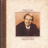 Perry Como's Greatest Hits