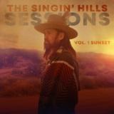 The Singin' Hills Sessions, Vol. I Sunset