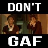 Don't GAF (feat. JetSoo)