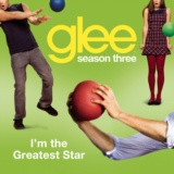I'm The Greatest Star (Glee Cast Version)