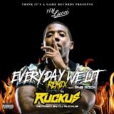 Everyday We Lit (feat. PnB Rock) [DJ Ruckus Remix]