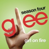 Girl On Fire (Glee Cast Version)