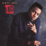 Call Me D-Nice (Expanded Edition)