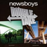 Double Take: Newsboys